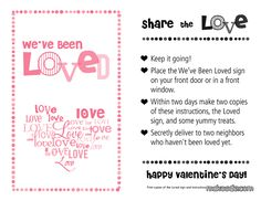 """You've Been Loved - Pink Web Valentine's Day version of """"You've been BOOed"""" & """"You've been elfed"""" Great neighborhood idea!  SOOOO doing this :D @Lilybughugsboutique"""
