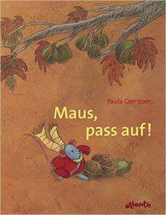 Maus, pass auf!: Eine Herbstgeschichte: Amazon.de: Paula Gerritsen: Bücher