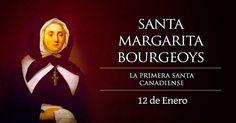 Santa Margarita Bourgeoys 12 de Enero