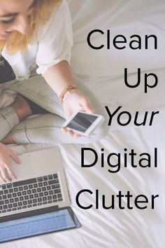 We often pay attention to physical clutter, but digital clutter can be distracting and time wasting, too. Here's a list of places to check for digital clutter.