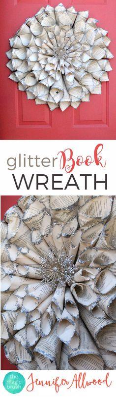 Repurpose old books with a DIY Glitter Vintage Book Wreath Door Decor | Magic Brush | Door Decorating Ideas | Girls Night In Party Ideas |