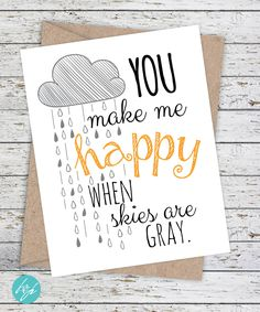 Thinking of you Card - You make me happy when skies are gray. by FlairandPaper on Etsy