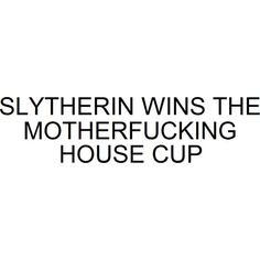 efesfserrresew ❤ liked on Polyvore featuring harry potter, quotes, words, text, slytherin, fillers, phrase and saying