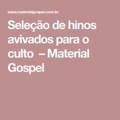 1bb9ffbfa Seleção de hinos avivados para o culto – Material Gospel