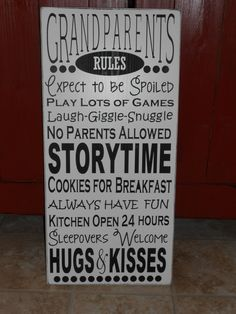 Grandparents House Rules Sign.  via Etsy.