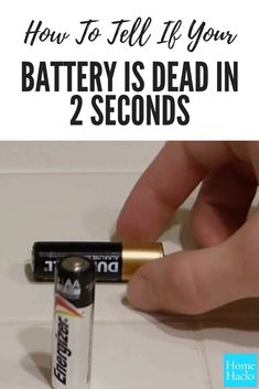 Here's How To Tell If Your Batteries Are Dead In 2 Seconds #deadbattery #battery #lifehacks
