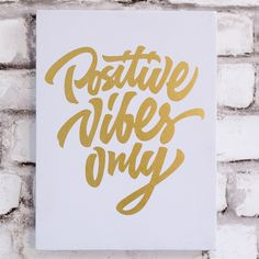 Positive Vibes Only Wall Canvas