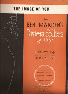 The Image of You from Ben Marden's Riviera Follies of 1937, Vintage Sheet Music…