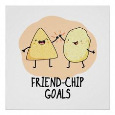 Friend-Chip Goals Cute Chip Pun features two cute chips celebrating their friendship goals. Cute Pun gift for family and friends who love you, your friendship and friendship goals. Funny Food Puns, Cute Jokes, Punny Puns, Cute Puns, Food Humor, Funny Jokes, Food Meme, Funny Minion, Dad Puns