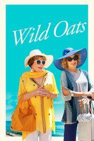 Wild Oats 2016 Watch Online Free Stream