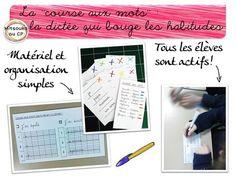 La course aux mots, la dictée qui fait bouger l'orthographe ! Et stimule les élèves !