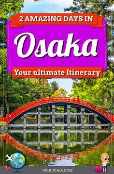 Here you can find the best things to do in Osaka. Read about the best attractions, sights, and food in this ultimate Osaka Itinerary including a map for this amazing city in Japan #Osaka #Japantravel #Vickiviaja