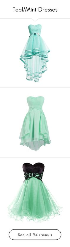 """Teal/Mint Dresses"" by megsjessd99 ❤ liked on Polyvore featuring dresses, prom dresses, lace prom dresses, high-low dresses, blue lace cocktail dress, high low prom dresses, short chiffon dress, chiffon dress, green homecoming dresses and short green dress"
