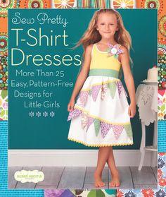 Cucire bei Vestiti T-shirt: Più di 25 Facile, Disegni arabescati-gratuiti per Little Girls (cuciture dolci): cuciture dolci: 9781936096497: ...
