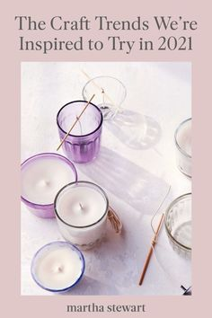 Curious what craft trends will be all the rage in 2021? From homemade candles to paint-by-number kits and more, here's what crafts our experts say will dominate the DIY world in the new year. #marthastewart #crafts #diyideas #easycrafts #tutorials #hobby