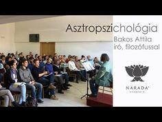 Bakos Attila - Asztropszichológia - YouTube Astrology, Youtube, Attila, Youtubers, Youtube Movies