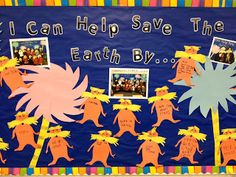 The Lorax lesson plan ideas: I can help save the earth by...