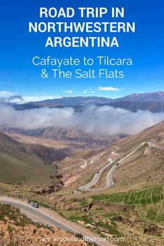 Road Trip in Northwestern Argentina | Cafayate to Tilcara & The Salt Flats | Argentina Travel Tips | What to do in Argentina | Where to go in Argentina | How to Get Around Argentina | Hiring A Car in Argentina | Backpacking South America