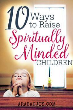 A practical series on raising spiritually minded kids. Great for families! Includes weekly challenges to implement in the home and as a lifestyle.