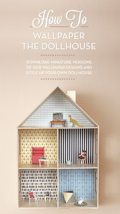 Make It: Wallpaper A Dollhouse DIY with printables