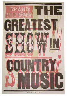 Grand Ole Opry Hatch Print-I WILL go there before I die.