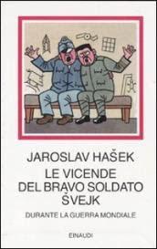 Leggere Libri Fuori Dal Coro : LE VICENDE DEL BRAVO SOLDATO SVEJK J. HASEK