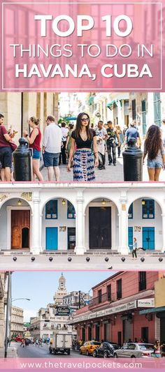 Top 10 Things To Do in Havana, Cuba - Hotel Ambos Mundos, Plaza Vieja, Floridita and more!