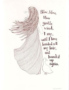 The Goose Girl - original ink drawing - fairy tale, Brothers Grimm, quotation, hair. $100.00, via Etsy.