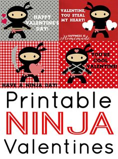 "Printable Ninja Valentines by Heidi...These printable ninja Valentine's Day cards were designed for my middle son who requested, ""Valentines for boys with no glittery hearts and love and girly stuff!"""