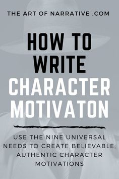 Learn how to create the perfect character motivation. Discover the three elements of character motivation, and how to use the 9 universal needs in writing. Creative Writing Tips, Book Writing Tips, English Writing Skills, Writing Words, Writing Resources, Writing Help, Writing Prompts, Story Prompts, Writing Ideas