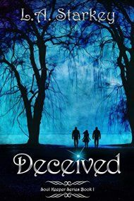 Deceived, Soul Keeper I by L.a. Starkey ebook deal