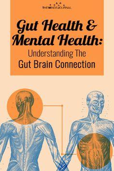 Gut Health & Mental Health: Understanding The Gut Brain Connection