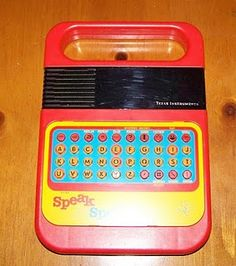 Speak n Spell! I used to go to the library at lunch time in primary school to use these!