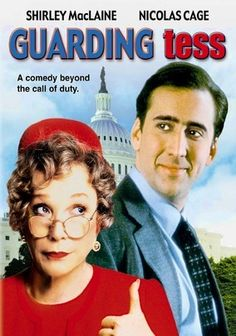 Guarding Tess (1994) Longing for action but feeling more like a heavily armed butler, Doug Chesnic is a serious-minded Secret Service agent assigned to protect the very demanding Tess Carlisle (Golden Globe nominee Shirley MacLaine), a widowed First Lady living quietly in Ohio. After three years on the job, the pair clash to comic perfection -- and as Chesnic readies for a new assignment, Carlisle pulls out all the stops to keep him by her side.