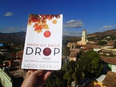 #whenallballsdrop spotted in Trinidad, #Cuba. Where are you reading it? http://www.amazon.com/When-All-Balls-Drop-Everything/dp/1627871217 #newbooks #inspiration