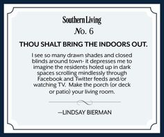 10 Commandments of Southern Style | No 6. Thou Shalt Bring the Indoors Out | SouthernLiving.com
