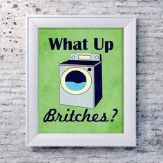 Funny Laundry Art Print Laundry Room Poster by SmartyPantsStudio Laundry Humor, Laundry Art, Laundry Room Remodel, Laundry Room Signs, Laundry Closet, Laundry Room Organization, Laundry Storage, Diy Storage, Storage Ideas
