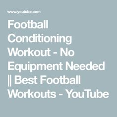 Football Conditioning Workout - No Equipment Needed Football Workouts, Defensive Back, Conditioning Workouts, Sports Nutrition, Hiit, Exercises, How To Become, Conditioner, Positivity