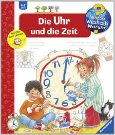 Wieso? Weshalb? Warum? 25: Die Uhr und die Zeit: Amazon.de: Angela Weinhold: Bücher