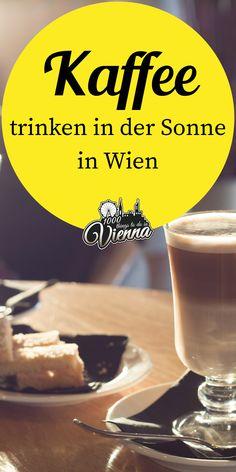 Sonnige Gastgärten zum Kaffeetrinken und Kuchen essen in Wien. Vienna, Islands, Sailing, Cities, Hotels, Lifestyle, Coffee, Travel, Food