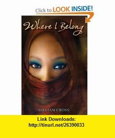 Where I Belong (9780823423323) Gillian Cross , ISBN-10: 0823423328  , ISBN-13: 978-0823423323 ,  , tutorials , pdf , ebook , torrent , downloads , rapidshare , filesonic , hotfile , megaupload , fileserve