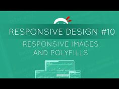 Responsive Web Design Tutorial #10 - Responsive Images & Polyfills - YouTube