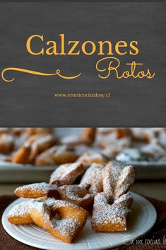 Calzones rotos chilenos | En Mi Cocina Hoy Baking Recipes, Dessert Recipes, Desserts, Chilean Recipes, Chilean Food, Pan Dulce, Yummy Food, Tasty, English Food
