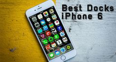 10 Best iPhone 6 & 6 Plus Charge & Sync Docks 2015 #IphoneDocks #ChargingDocksiPhone6