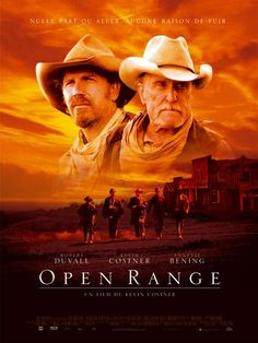 open range | and the traditional cowboy values are showcased in open range