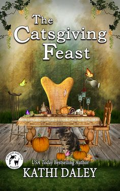 The Catsgiving Feast is book 17 in Kathi Daley's Whales and Tails Cozy Mystery Series.