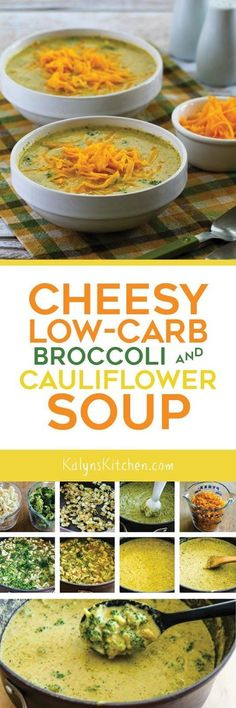 Cheesy Low-Carb Broccoli and Cauliflower Soup is delicious and this flavorful soup has no flour so it's also gluten-free! [found on http://KalynsKitchen.com]