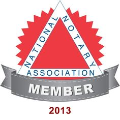 Member of National Notary Association (NNA)