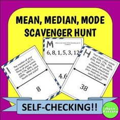 Mean, Median, Mode Scavenger Hunt: Students practice mean, median, and mode while having fun!  Instead of just sitting at their seats doing a worksheet, they can be up moving around the room! This product consists of 13 problems that require students to calculate mean, median, or mode, identify outliers, determine missing numbers to create a certain mean, and determine which measure of central tendency is most appropriate for a given situation.