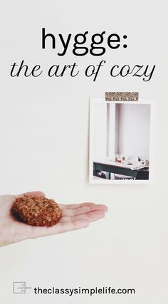 What is hygge and how can you master the art of cozy? Read on for thoughts, tips and inspiration to bring more hygge to your life.